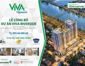 Dự án Viva Riverside: Căn hộ kiểu mẫu đáp ứng tiêu chuẩn 3T