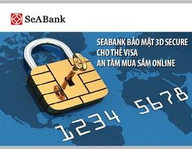 SeABank bảo mật 3D Secure cho thẻ Visa