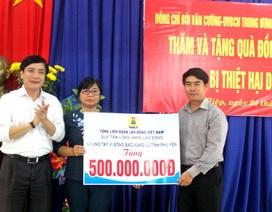 Tổng LĐLĐ VN: Hỗ trợ 500 triệu đồng giúp tỉnh Phú Yên khắc phục lũ lụt