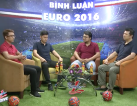 Bình luận Euro 2016 số 20: Bồ Đào Nha có lợi thế để tiến xa