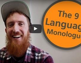 Anh chàng nói thạo 9 thứ tiếng chia sẻ bí quyết học ngoại ngữ