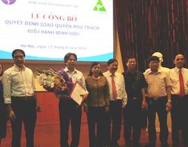 Bệnh viện Việt Đức có lãnh đạo mới, Phó Giám đốc từ chối điều động giữ nguyên chức vụ