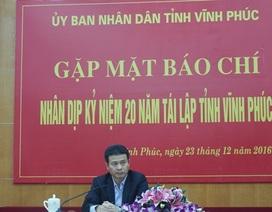 Vĩnh Phúc kỷ niệm 20 năm tái lập tỉnh