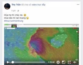 Cộng đồng mạng thấp thỏm ngóng tin hậu quả bão ở miền Trung