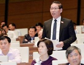 """Luật sư Nguyễn Văn Chiến - ĐBQH khóa XIV: """"Lẽ nào tôi phải viết tâm thư?"""""""