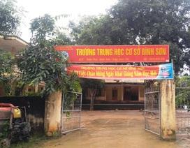 Thanh tra nhiều sai phạm về quản lý của hiệu trưởng trường THCS Bình Sơn