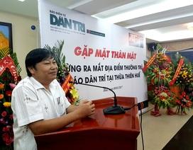 Ra mắt địa điểm thường trú Báo Dân trí tại Thừa Thiên - Huế