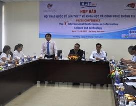 Đà Nẵng: Hội thảo quốc tế lần 7 về Khoa học và Công nghệ thông tin