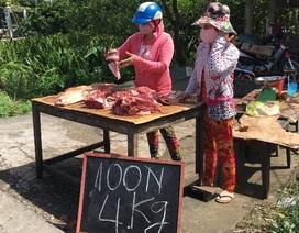 Xót lòng thịt heo tràn ra lề đường với giá chỉ 25.000 đồng/kg
