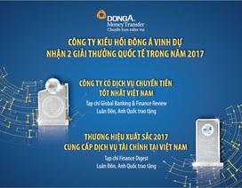 Công ty Kiều hối Đông Á nhận 2 giải thưởng quốc tế về cung cấp dịch vụ tài chính