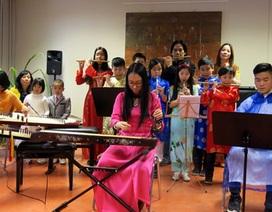 Giữ hồn Việt nơi đất khách bằng âm nhạc dân tộc