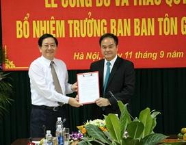 Bộ Nội vụ bổ nhiệm nhân sự làm Trưởng ban Ban Tôn giáo Chính phủ