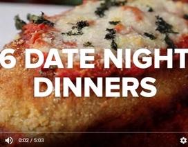 Gợi ý bữa tối với món bò nướng, gà phô mai ngon tuyệt cho các cặp đôi đang hò hẹn