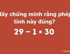 Thử thách với những câu hỏi logic cực kỳ