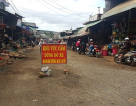 Đắk Lắk: Tiểu thương bức xúc vì chính quyền không dứt khoát trong giải tỏa chợ cũ