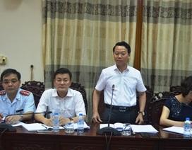 Chủ tịch Yên Bái: Chấp hành nghiêm yêu cầu thanh tra tài sản với Giám đốc Sở TN-MT