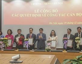 Hà Nội bổ nhiệm hàng loạt lãnh đạo cấp sở