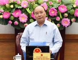 Thủ tướng: Lùi thời gian để sửa 32 luật liên quan luật Quy hoạch