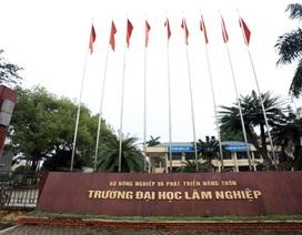 Trường Đại học Lâm Nghiệp công bố điểm trúng tuyển năm 2017