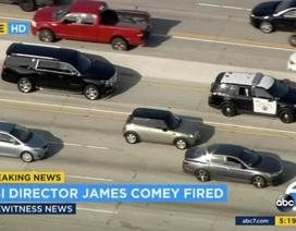 """Truyền thông Mỹ dùng trực thăng """"bám đuổi"""" giám đốc FBI bị sa thải"""