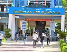 ĐH Quảng Nam công bố điểm xét tuyển ĐH, CĐ hệ chính quy 2017