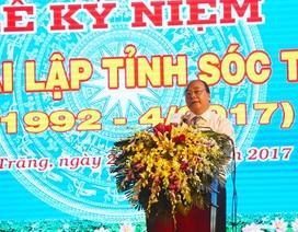 Thủ tướng: Sóc Trăng cần liên kết với các tỉnh để xây dựng đề án phát triển