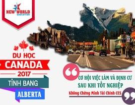 Du học tỉnh bang Alberta Canada – Cơ hội việc làm, định cư cùng Visa không chứng minh tài chính CES
