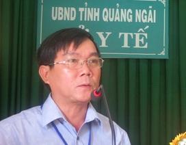 Giám đốc Sở Y tế Quảng Ngãi bị tỉnh phê bình vì vắng họp