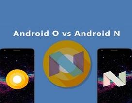 So sánh giao diện Android 8.0 Oreo mới ra mắt với phiên bản 7.0 Nougat