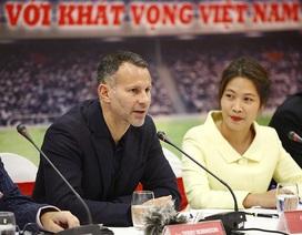 Bóng đá Việt Nam phải thay đổi ra sao để đáp ứng mục tiêu của Giggs?