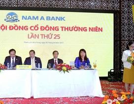 ĐHĐCĐ Nam A Bank: Thông qua nghị quyết tăng vốn điều lệ lên 5.000 tỷ đồng