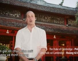 Hoàng tử Anh William chúc Tết người dân Việt Nam