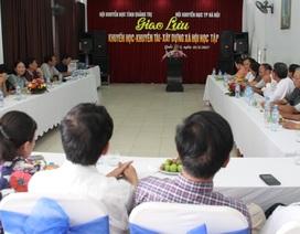 Hội Khuyến học Quảng Trị và TP Hà Nội trao đổi kinh nghiệm trong hoạt động khuyến học, khuyến tài