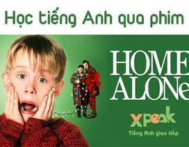 """Học nói và sửa tiếng Anh tự động - Đóng vai cùng sao nhí """"Ở nhà một mình"""""""