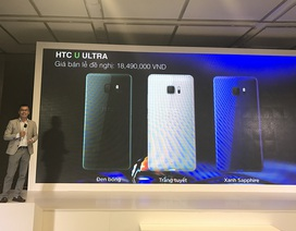 HTC U Ultra chính thức ra mắt, giá cao lên đến 18,5 triệu đồng