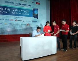 Việt Nam sẽ là nước dẫn đầu làn sóng IoT, tại sao không?