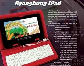 Triều Tiên trình làng máy tính bảng mang tên... iPad