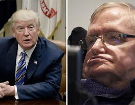 Nhà khoa học Hawking công kích Tổng thống Mỹ Donald Trump