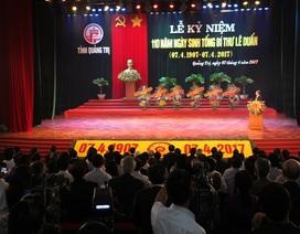 Tổng Bí thư Lê Duẩn - Nhà lãnh đạo kiệt xuất của Đảng