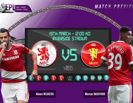 Middlesbrough - Man Utd: Cơ hội bứt phá