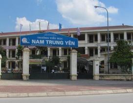 Chủ tịch Hà Nội: Cách chức Hiệu trưởng, Hiệu phó tiểu học Nam Trung Yên để điều tra
