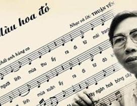 """Gia đình nhạc sỹ Thuận Yến lên tiếng khi ca khúc """"Màu hoa đỏ"""" bị cấm hát"""