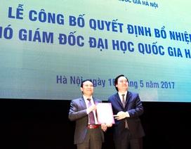Bổ nhiệm ông Nguyễn Hồng Sơn làm Phó Giám đốc ĐH Quốc gia Hà Nội