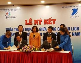 VNPT và Tổng cục du lịch ký kết thỏa thuận hợp tác