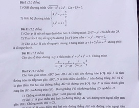 Đề chuyên Toán vào lớp 10 tại Hà Nội: Học sinh có thể đạt từ 5-7 điểm