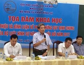 Khoa Luật - ĐHQGHN tổ chức tọa đàm về điểm mới của Bộ Luật hình sự