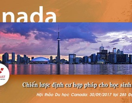 Du học Canada -  Chiến lược định cư hợp pháp cho học sinh Việt Nam