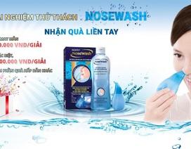 Nhận quà liền tay khi trải nghiệm cách rửa mũi mới từ Nhật Bản