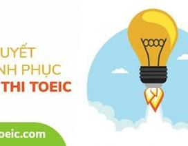 Học và luyện thi TOEIC mọi lúc mọi nơi trên website và app điện thoại