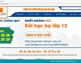 Trường ĐH Đại Nam bị làm giả website để chiêu dụ tuyển sinh